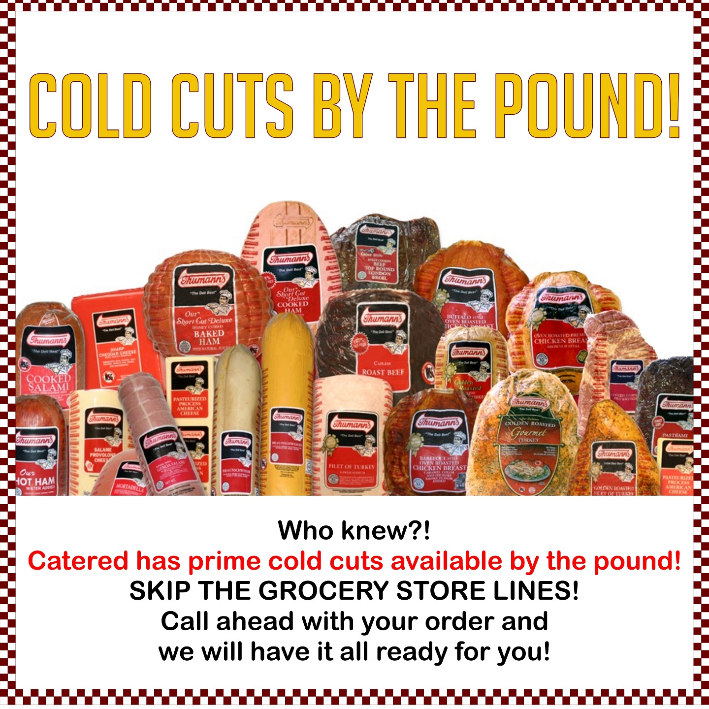 Cold Cuts Bulletin Board